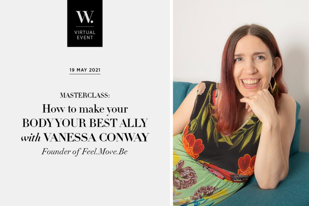 MASTERCLASS: How to make your body your best ally